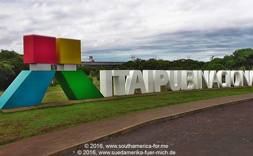 Das Große Wasser – Iguaçu – 05 – Itaipú